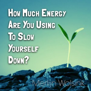 Merlijn Wolsink blog using energy against yourself