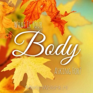 Merlijn Wolsink - What is your body asking for?